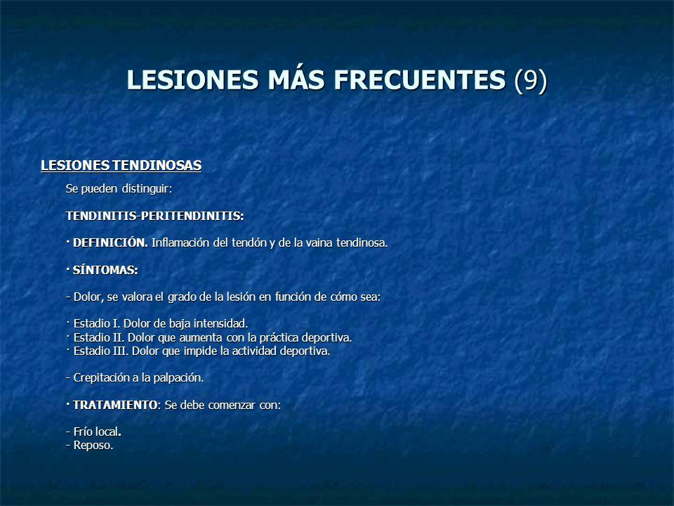 LESIONES MÁS FRECUENTES (9)