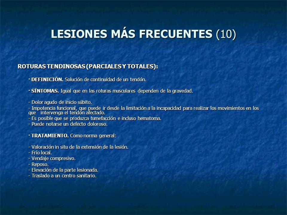 LESIONES MÁS FRECUENTES (10)