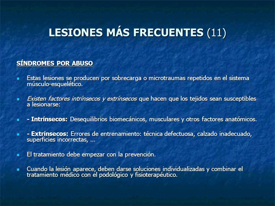 LESIONES MÁS FRECUENTES (11)