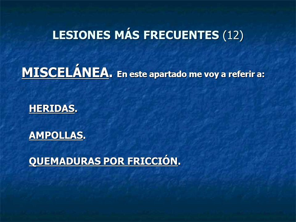 LESIONES MÁS FRECUENTES (12)