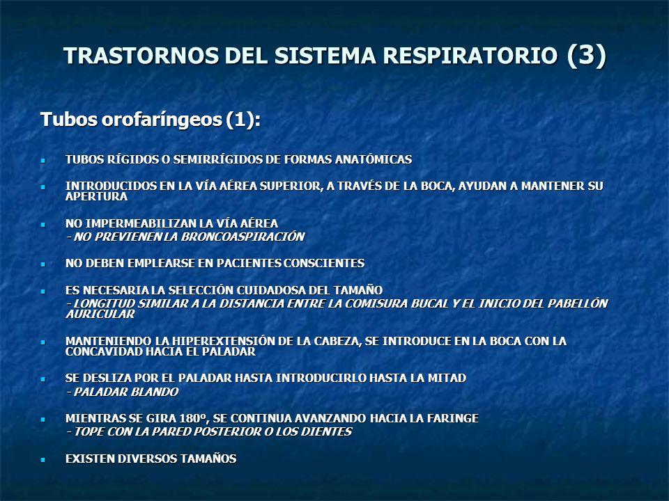 TRASTORNOS DEL SISTEMA RESPIRATORIO (3)