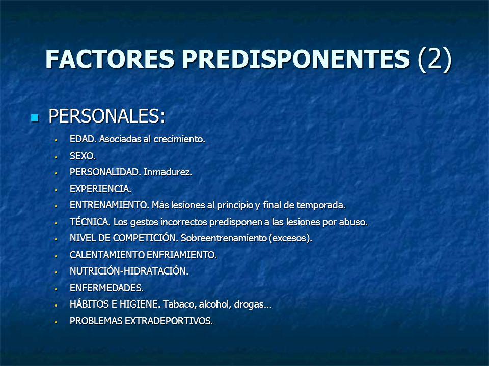 FACTORES PREDISPONENTES (2)