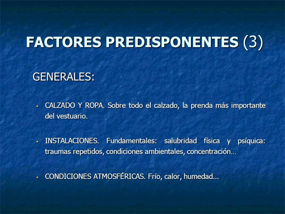 FACTORES PREDISPONENTES (3)