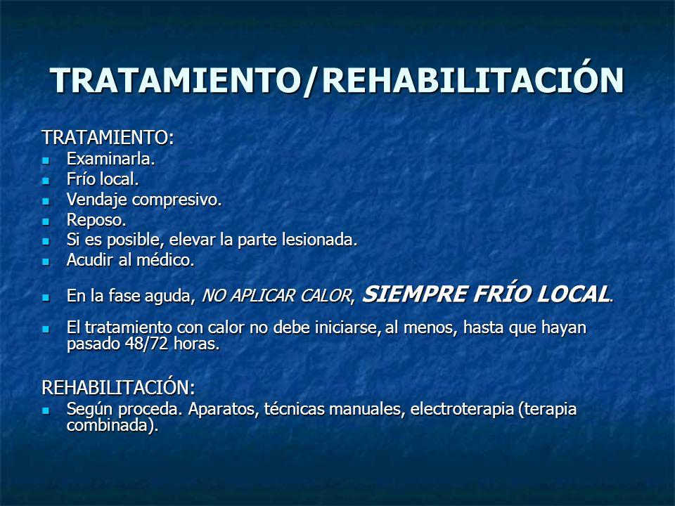TRATAMIENTO/REHABILITACIÓN