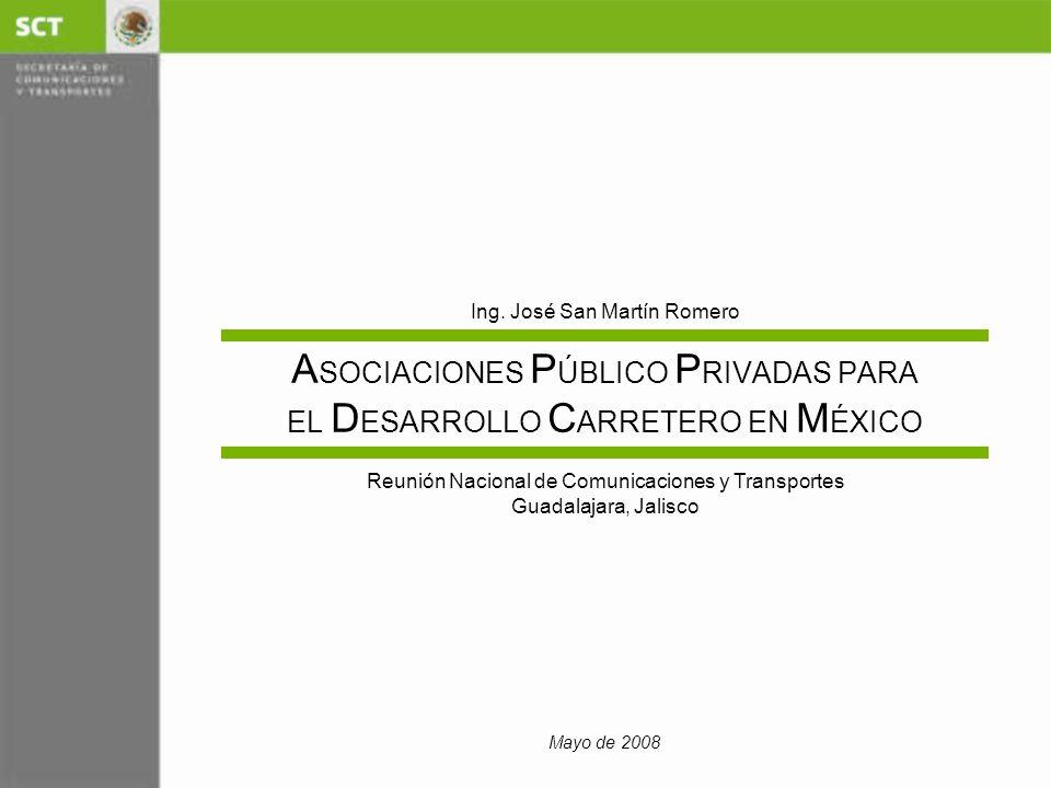 ASOCIACIONES PÚBLICO PRIVADAS PARA EL DESARROLLO CARRETERO EN MÉXICO