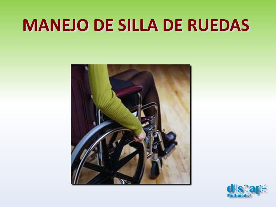 MANEJO DE SILLA DE RUEDAS