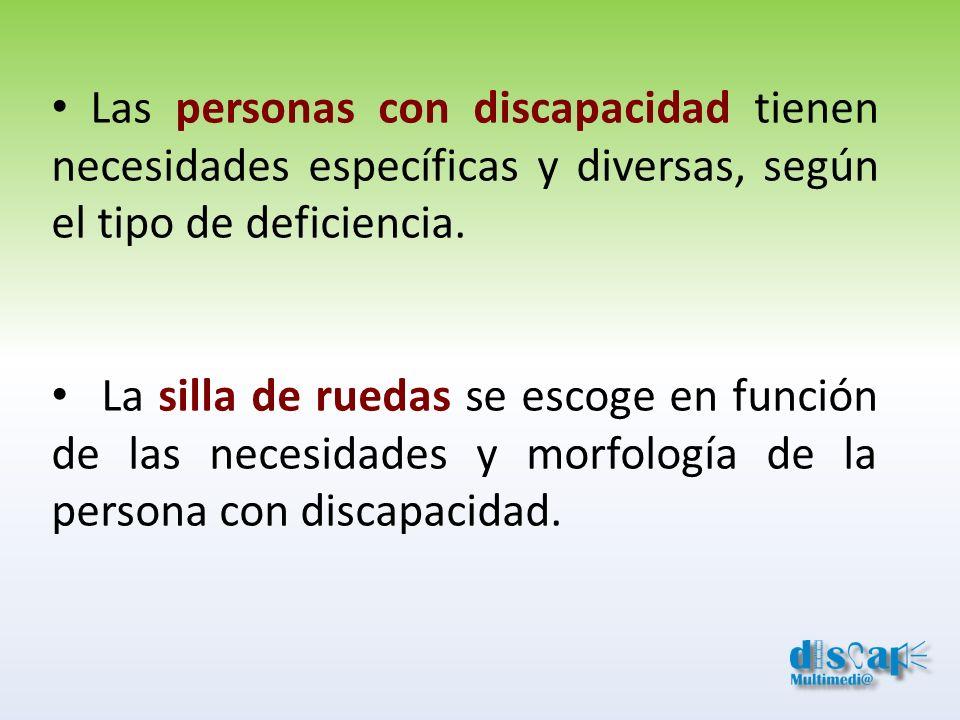 Las personas con discapacidad tienen necesidades específicas y diversas, según el tipo de deficiencia.