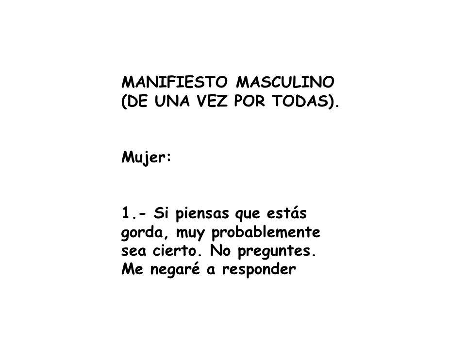 MANIFIESTO MASCULINO (DE UNA VEZ POR TODAS).