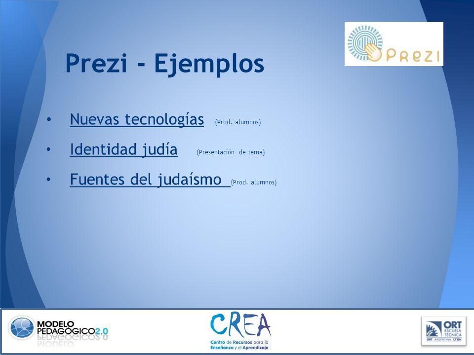Prezi - Ejemplos Nuevas tecnologías (Prod. alumnos)