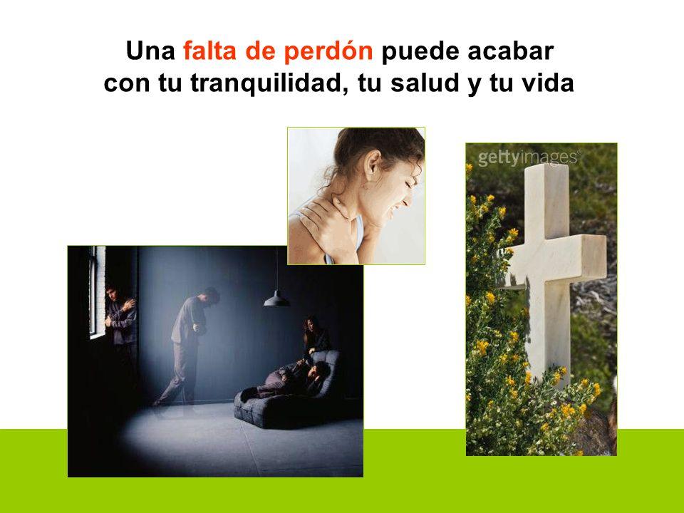Una falta de perdón puede acabar con tu tranquilidad, tu salud y tu vida