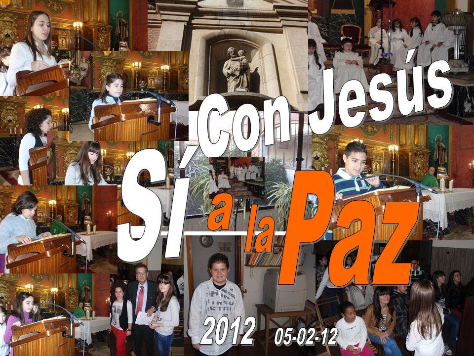 Con Jesús Sí Paz a la 2012 05-02-12