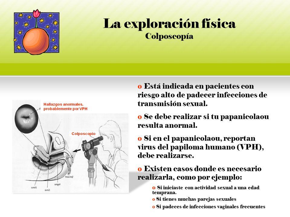 La exploración física Colposcopía