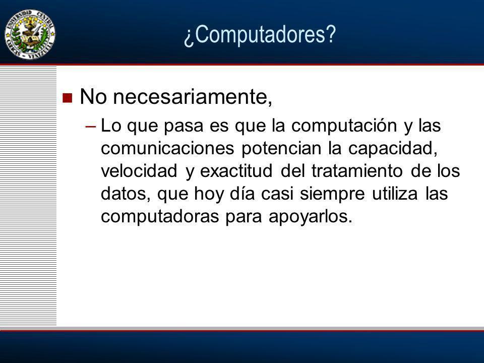 ¿Computadores No necesariamente,