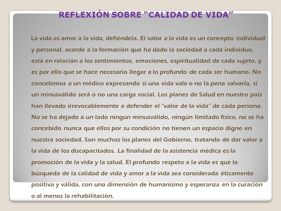 REFLEXIÓN SOBRE CALIDAD DE VIDA
