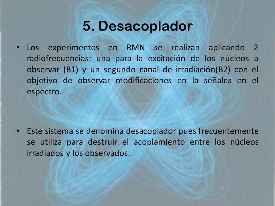 5. Desacoplador
