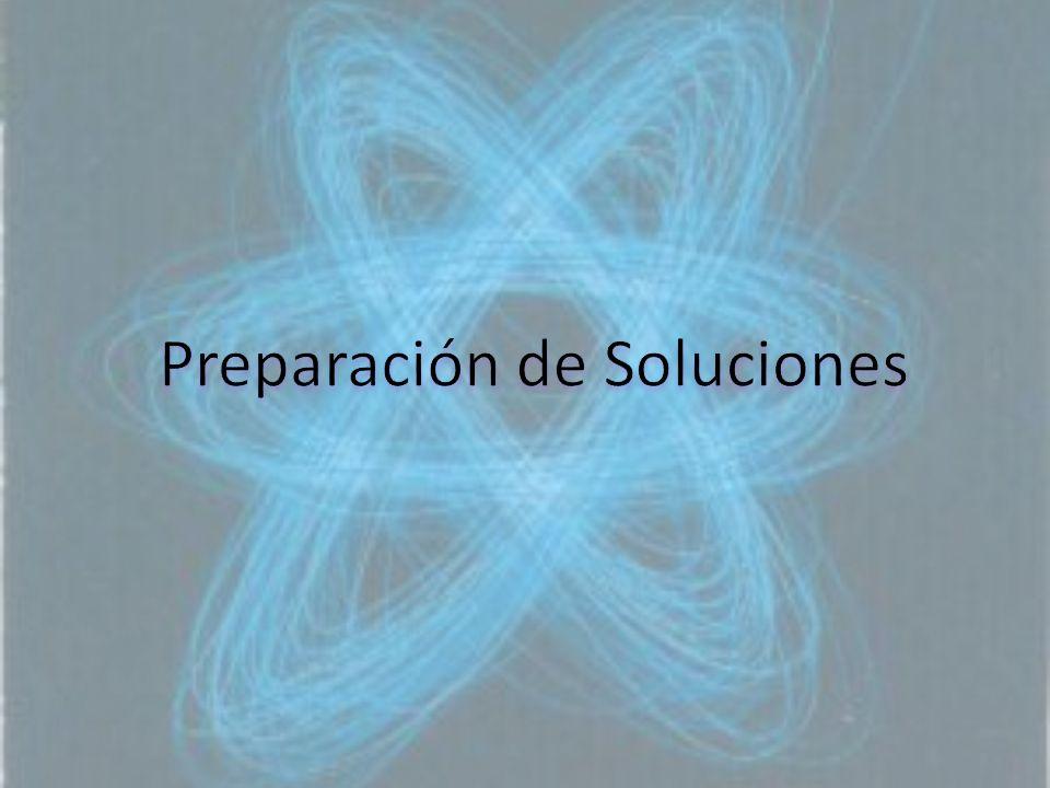 Preparación de Soluciones