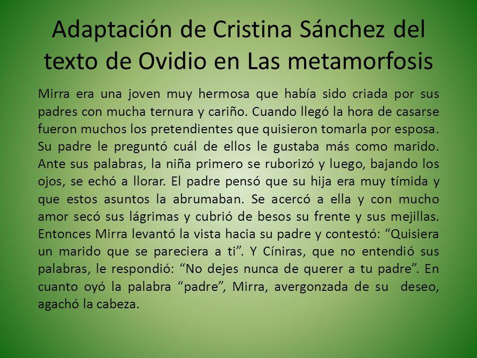 Adaptación de Cristina Sánchez del texto de Ovidio en Las metamorfosis