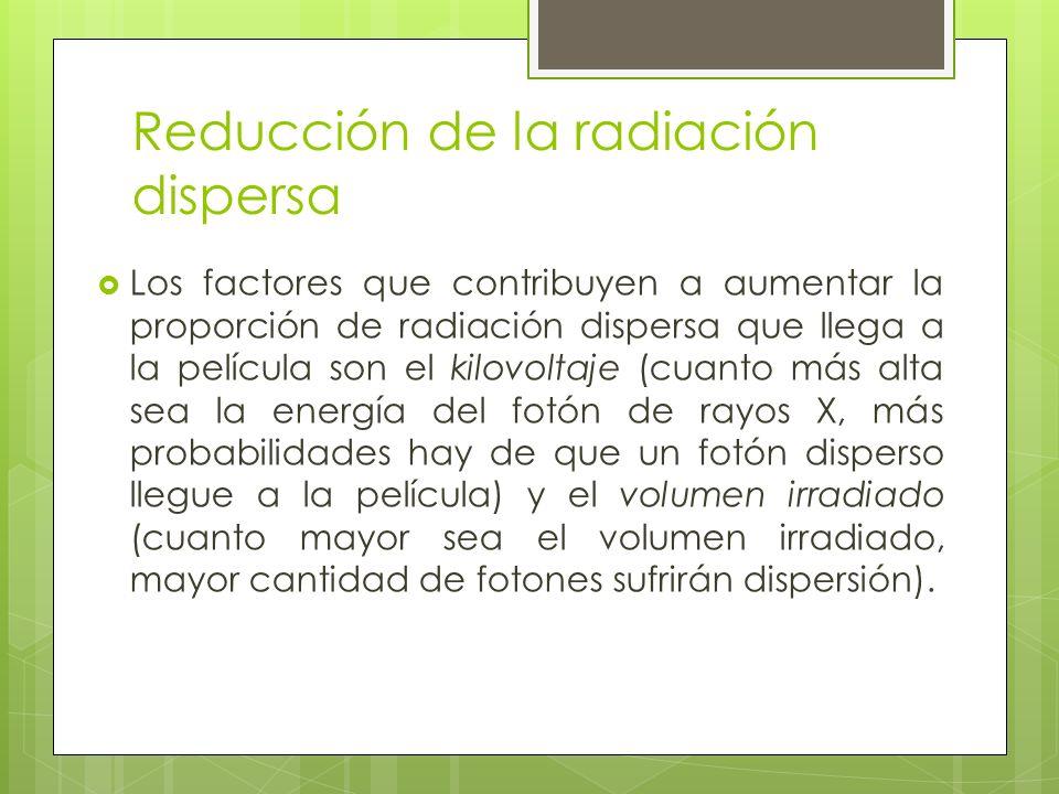 Reducción de la radiación dispersa