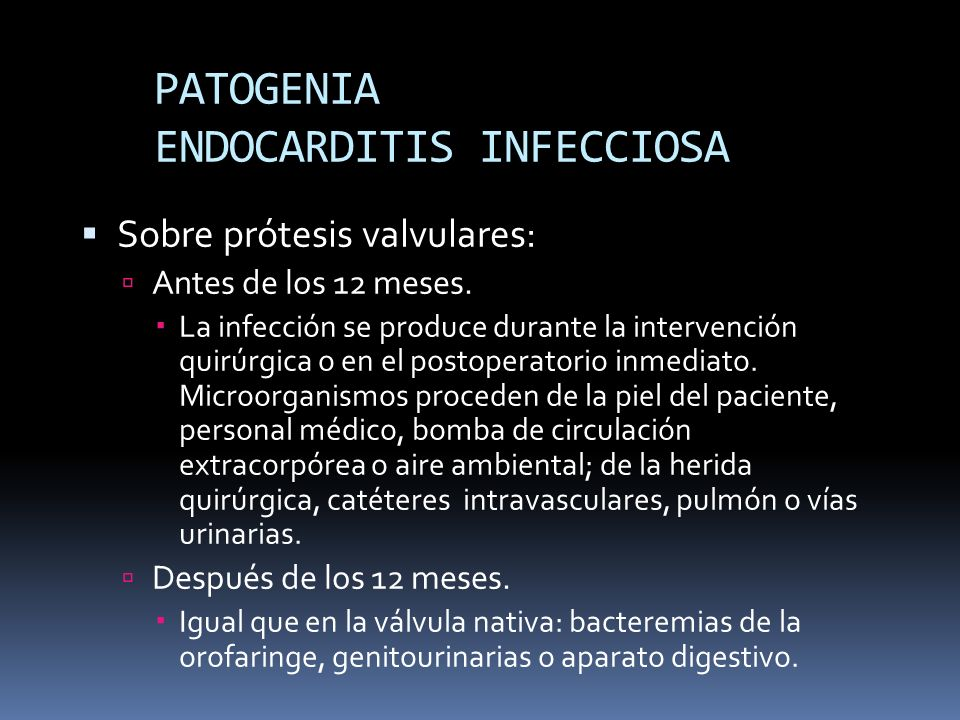 PATOGENIA ENDOCARDITIS INFECCIOSA
