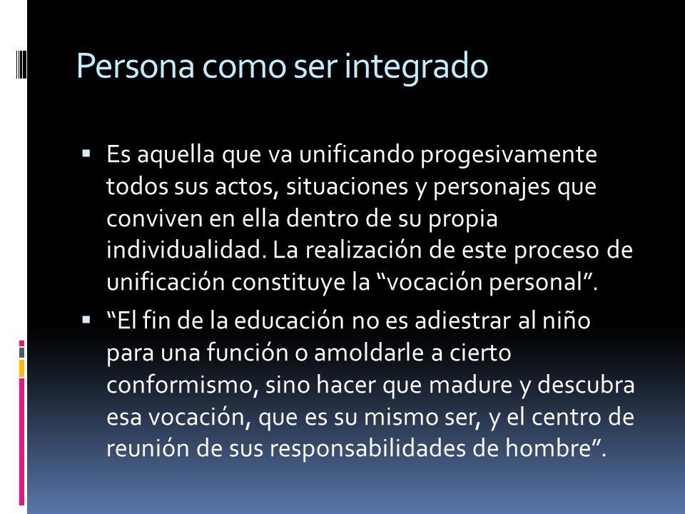 Persona como ser integrado