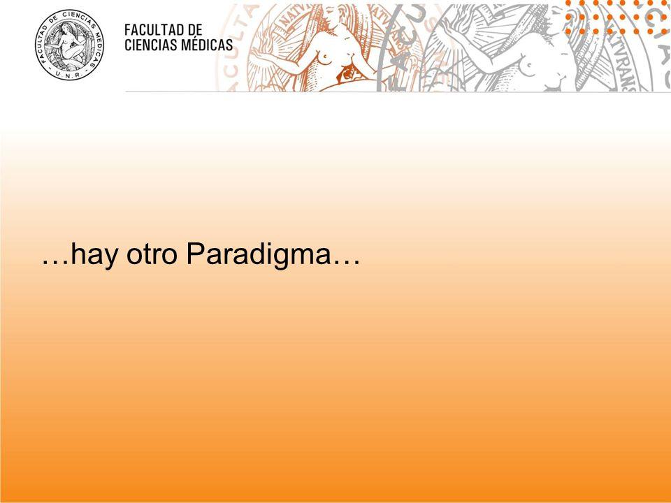 …hay otro Paradigma…