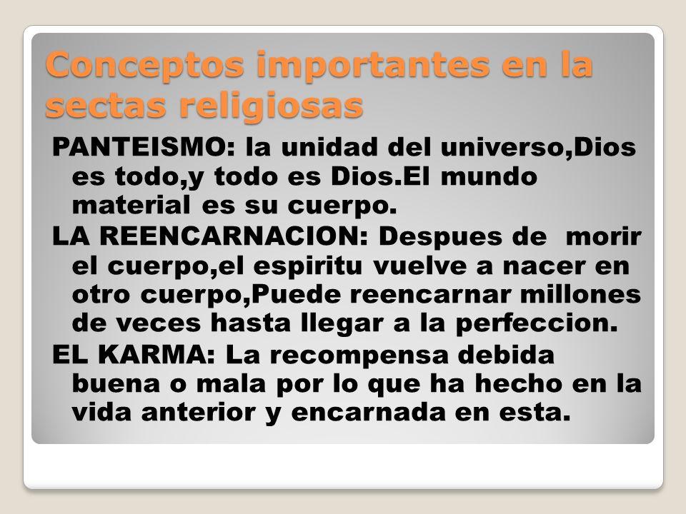 Conceptos importantes en la sectas religiosas