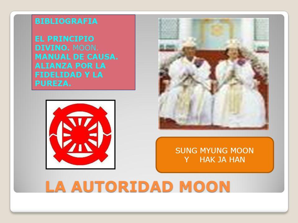 LA AUTORIDAD MOON BIBLIOGRAFIA EL PRINCIPIO DIVINO. MOON.