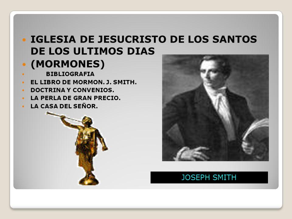 iglesia de JESUCRISTO de los santos de los ultimos dias (Mormones)