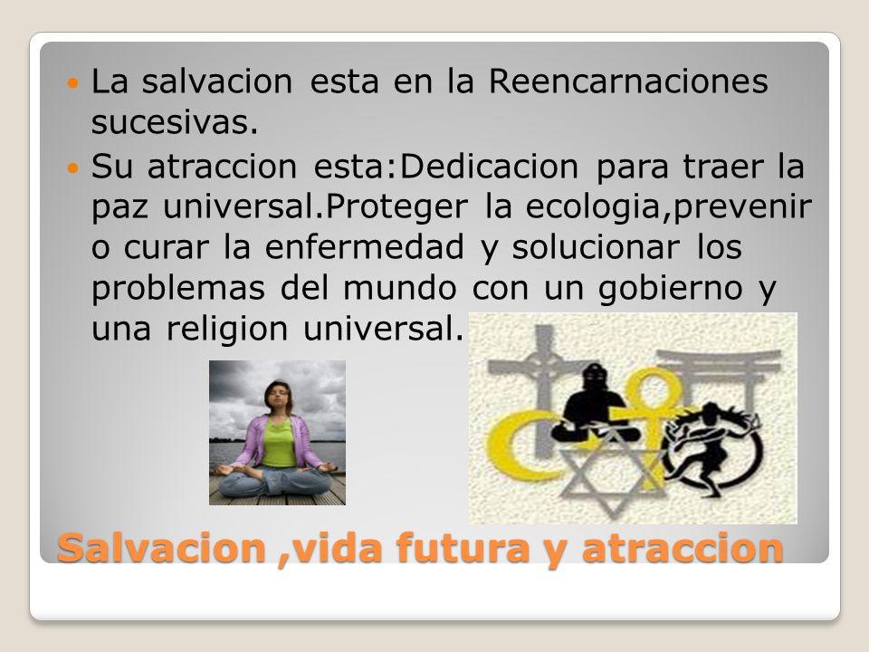 Salvacion ,vida futura y atraccion