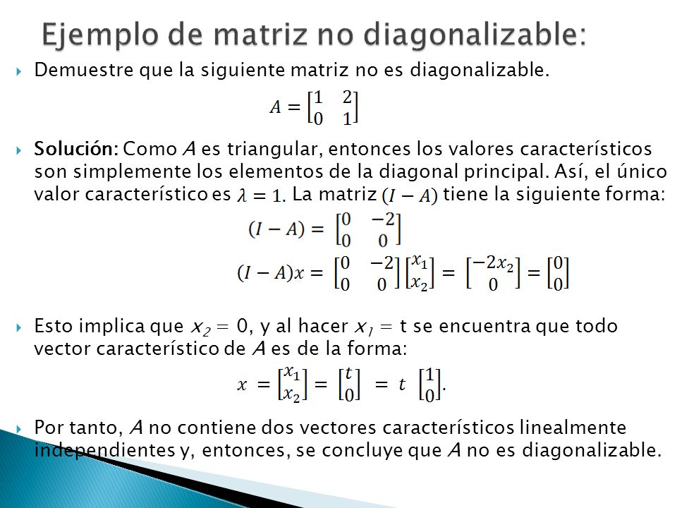 Ejemplo de matriz no diagonalizable: