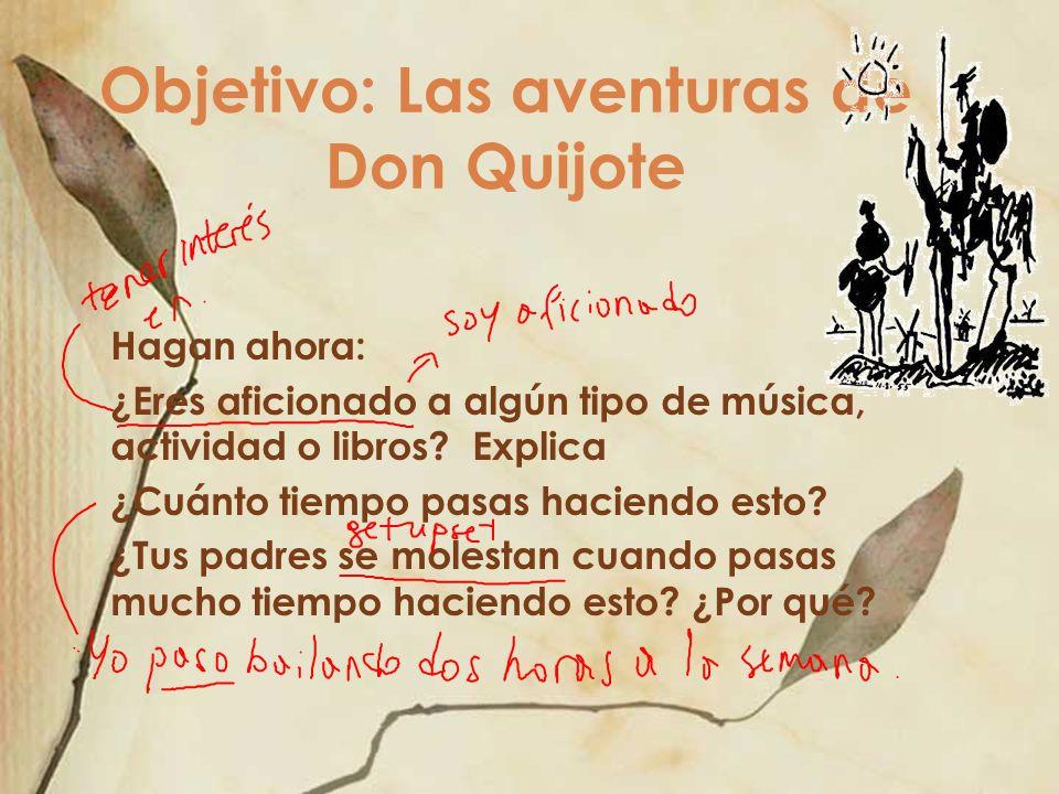 Objetivo: Las aventuras de Don Quijote