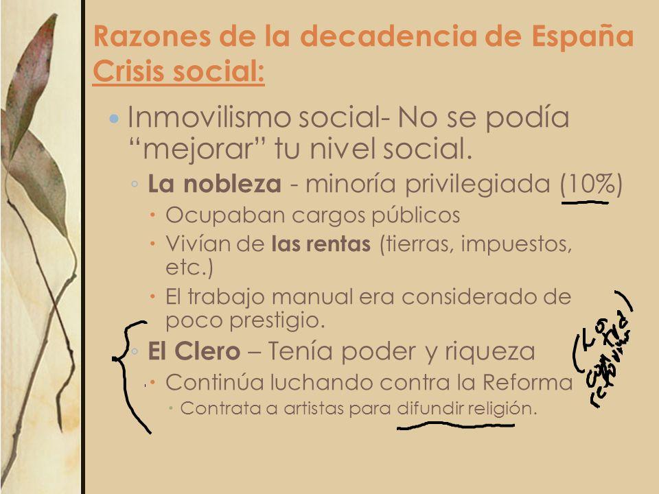 Razones de la decadencia de España Crisis social: