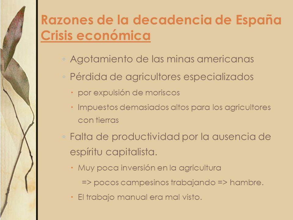 Razones de la decadencia de España Crisis económica