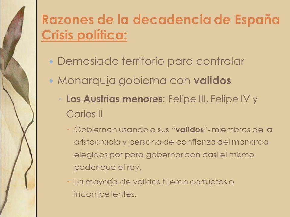 Razones de la decadencia de España Crisis política:
