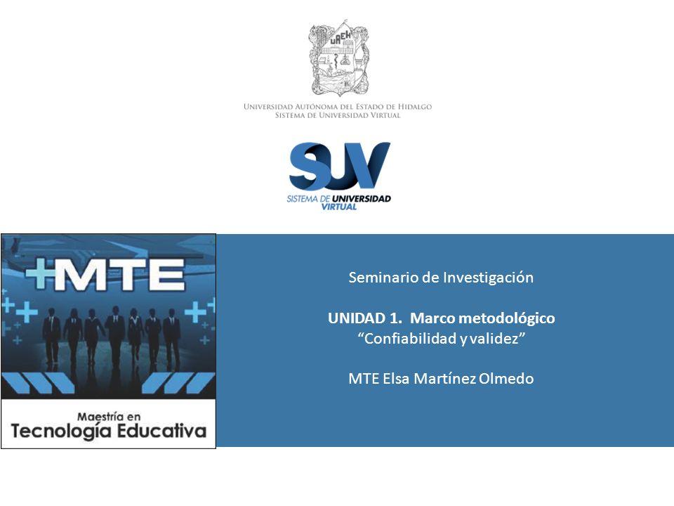 Seminario de Investigación UNIDAD 1. Marco metodológico