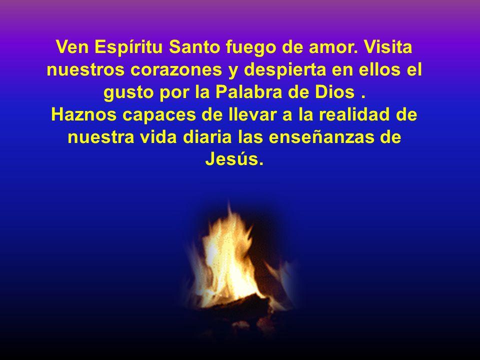 Ven Espíritu Santo fuego de amor