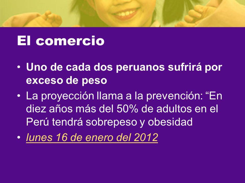 El comercio Uno de cada dos peruanos sufrirá por exceso de peso