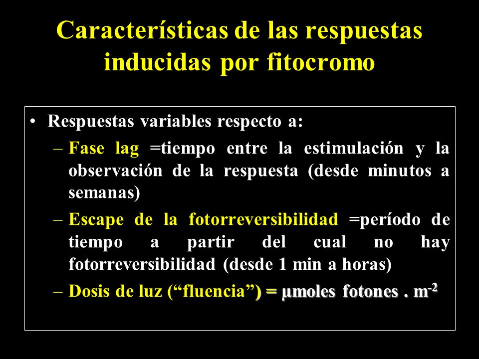 Características de las respuestas inducidas por fitocromo