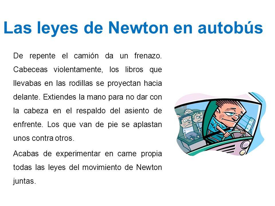 Las leyes de Newton en autobús