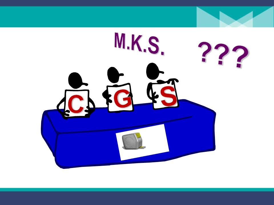 M.K.S. S C G