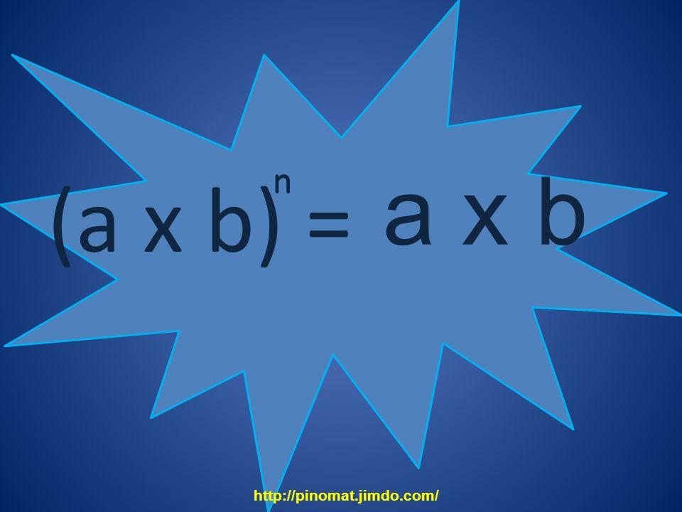 n a x b n n (a x b) = http://pinomat.jimdo.com/