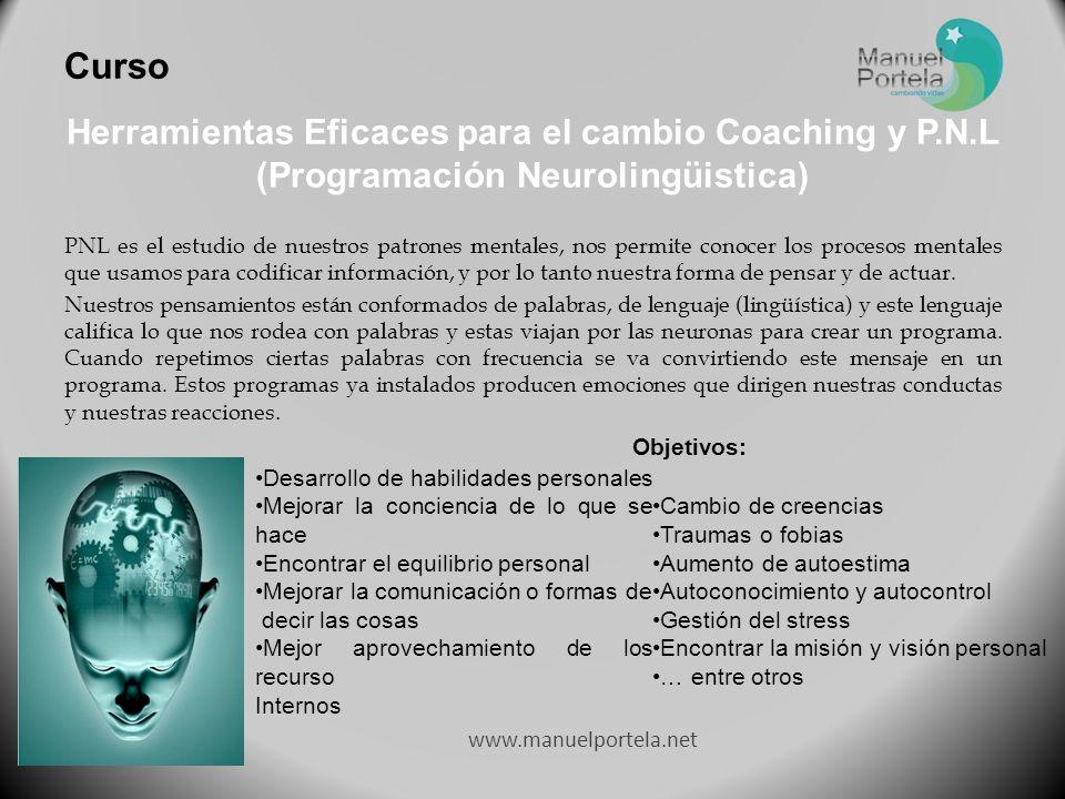 Curso Herramientas Eficaces para el cambio Coaching y P.N.L (Programación Neurolingüistica)