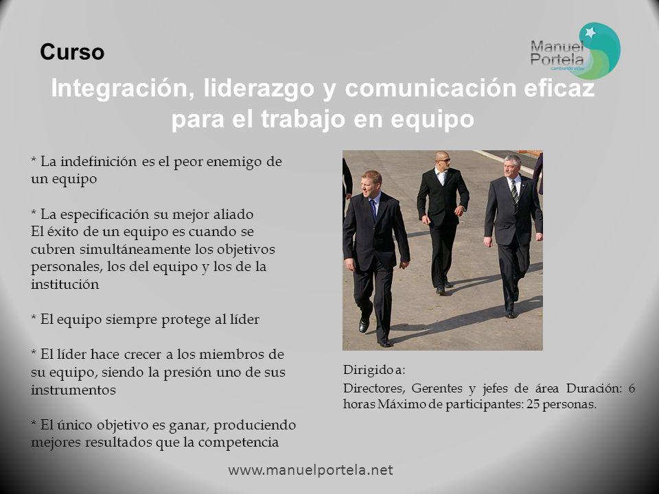 Integración, liderazgo y comunicación eficaz para el trabajo en equipo