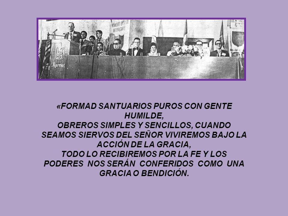 «FORMAD SANTUARIOS PUROS CON GENTE HUMILDE,