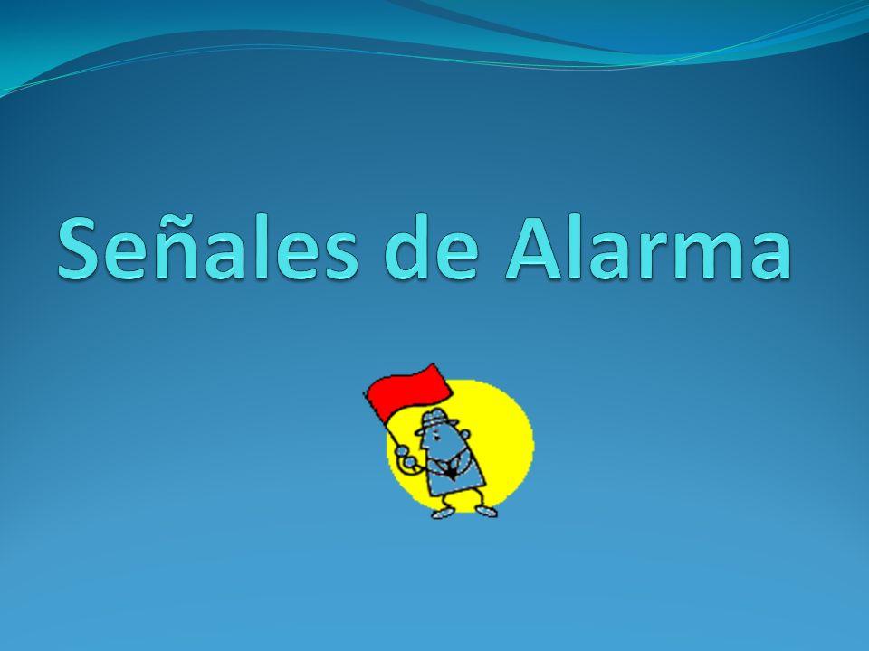 Señales de Alarma