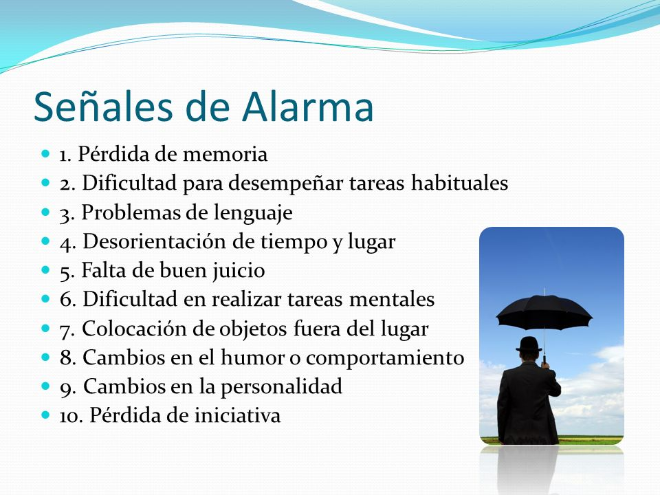 Señales de Alarma 1. Pérdida de memoria