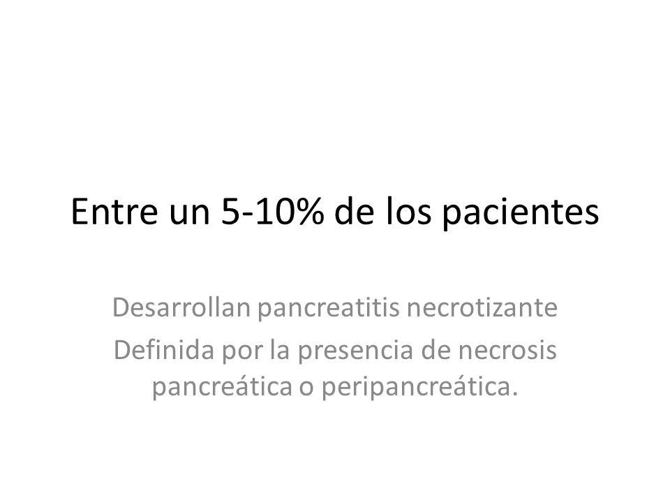 Entre un 5-10% de los pacientes