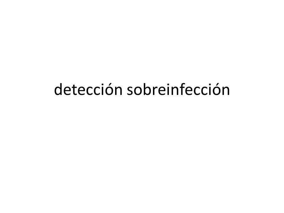 detección sobreinfección