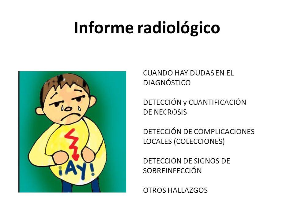 Informe radiológico CUANDO HAY DUDAS EN EL DIAGNÓSTICO