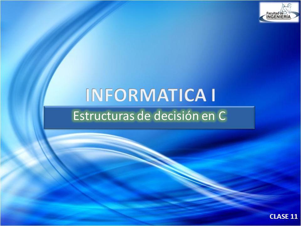 Estructuras de decisión en C